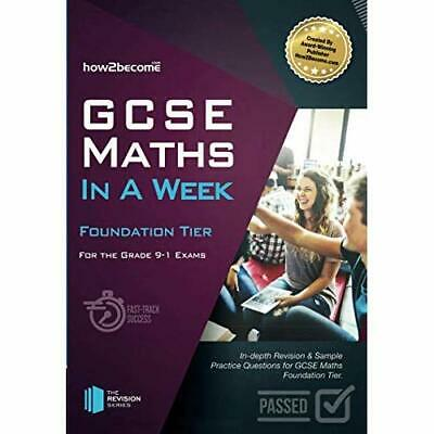 GCSE Maths in a Week: Foundation Tier: For the grade 9- - Paperback / softback N