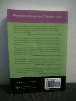 They Say / I Say : The Moves That Matter in Persuasive Writing by Gerald Graff …
