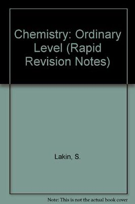 Chemistry: Ordinary Level (Rapid Revision Notes) by Lakin, S. Paperback Book The