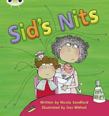 Bug Club Phonics Bug Set 01-02 Sid's Nits by Sandford, Nicola Paperback Book The