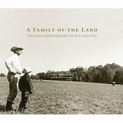 A Family of the Land: The Texas Photography of Guy Gillette Wilkinson, Andy/ Pri
