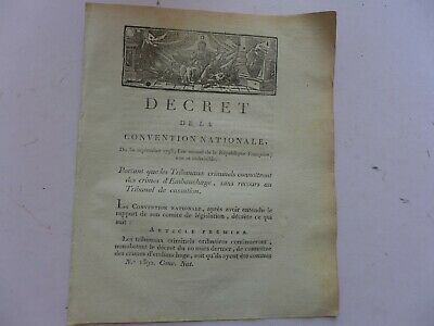 1793 DECRET  TRIBUNAUX CRIMINELS , CRIMES D'EMBAUCHAGE  3 page