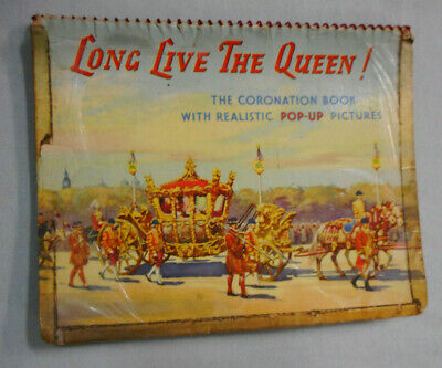 #T308    1953  Long Live The Queen  Coronation  Pop Up Book