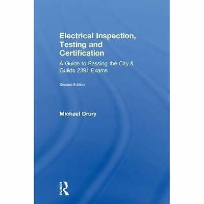 Study Guide: Electrical Inspection, Testing and Certification: A Guide to Passin