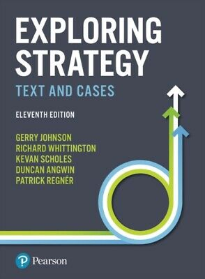 EXPLORING STRATEGY TEXT AND CASES, Johnson, Gerry, Regner, Patric...