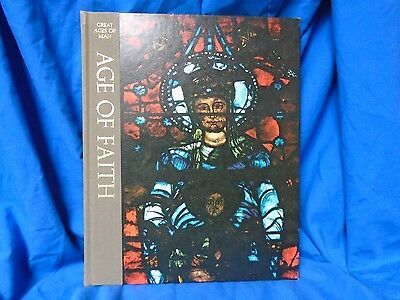 Time Life Books, Great Ages of Man, AGE OF FAITH, 1968 hardcover