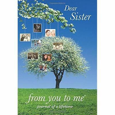 Dear Sister, from you to me ('from you to me Journal of a Lifetime') (from You t