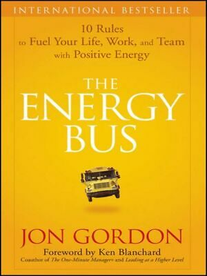 The Energy Bus by Jon Gordon (2007, eBooks)
