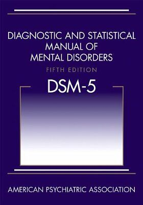 Diagnostic and Statistical Manual of Mental Disorders, 5th Edition: DSM-5 [PDF]