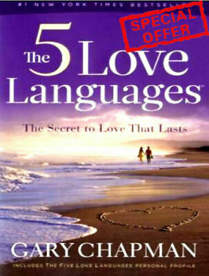 """The 5 Love Languages: """"The Secret To Love That Lasts by Gary Chapman PDF"""