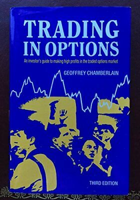 Trading in Options by Chamberlain, Geoffrey Hardback Book The Cheap Fast Free
