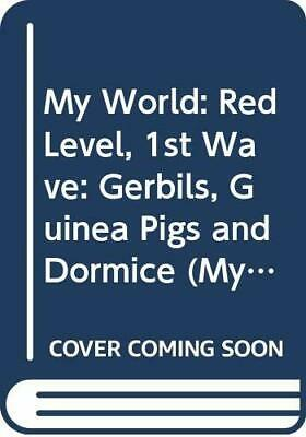 My World: Red Level, 1st Wave: Gerbils, Guinea Pig... by Bailey, Donna Paperback