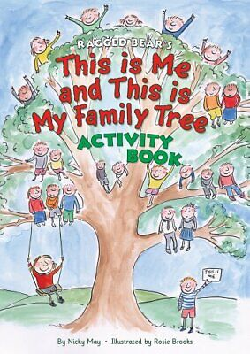 This is Me and This is My Family Tree Activ... by Nicky May & Rosie Br Paperback