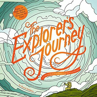 The Explorer's Journey: A Coloring Book to the Ends of  - Paperback NEW Habben,