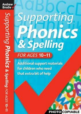 Supporting Phonics and Spelling: For Ages 10-11... by Richardson, Judy Paperback