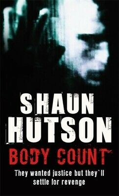 Body Count: They Wanted Justice But They'll Settle for Revenge (P...