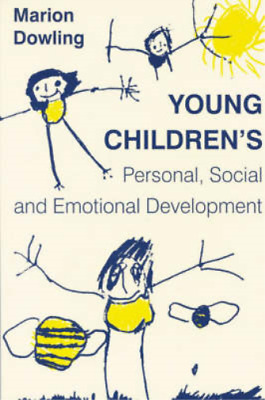 Young Children's Personal, Social and Emotional Development, Marion Dowling, Use
