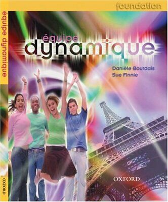 �quipe dynamique: Students' Book Foundation (Equipe) by Finnie, Sue Paperback