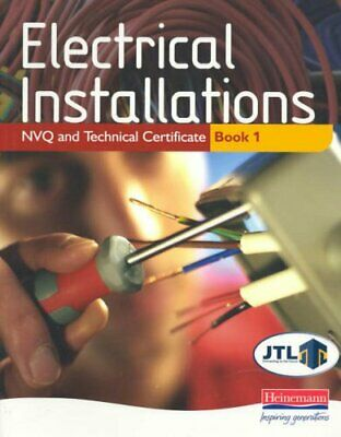 Electrical Installations NVQ and Technical Certificate Book 1-JTL