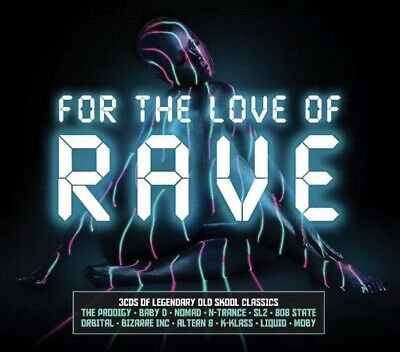 For The Love Of Rave (2017) 3 CD Box Set (Old Skool Classic Songs) Prodigy, etc