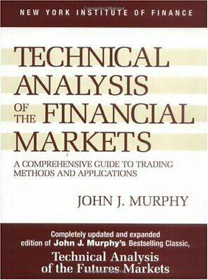 [P.D.F] Technical Analysis of the Financial Markets: A Comprehensive Guide...