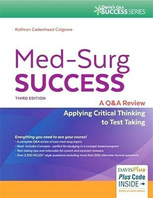 Med-Surg Success: A Q&A Review Applying Critical Thinking to Test [EditionPDF]