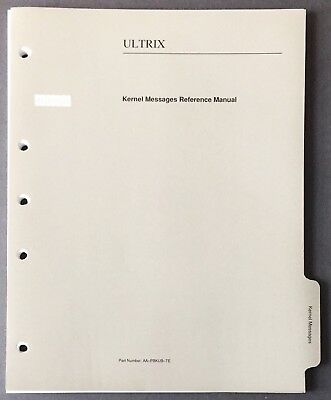 Digital DEC ULTRIX Kernel Messages Reference Manual 1991