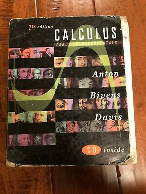 CALCULUS EARLY TRANSCENDENTALS Combined By Anton Bivens Hardcover W CD 7th Ed