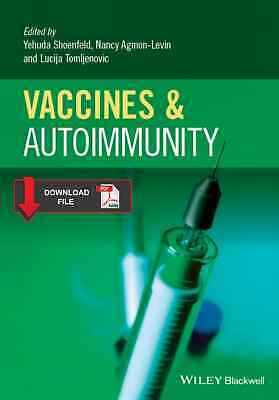 Vaccines and Autoimmunity 1st Edition by Yehuda Shoenfeld {EditionPDF}