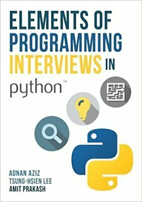 [P.D.F] Elements of Programming Interviews in Python: The Insiders' Guide