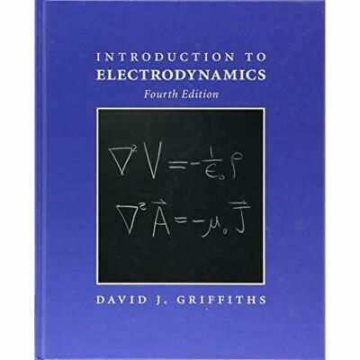 Introduction to Electrodynamics 4e David J. Griffiths 9781108420419 Cond=LN:NSD