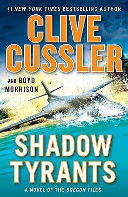 Shadow Tyrants: Clive Cussler (The Oregon Files)  [PDF]
