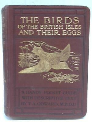 The Birds of the British Isles And Their Eggs (T. A. Coward - 1926) (ID:28300)