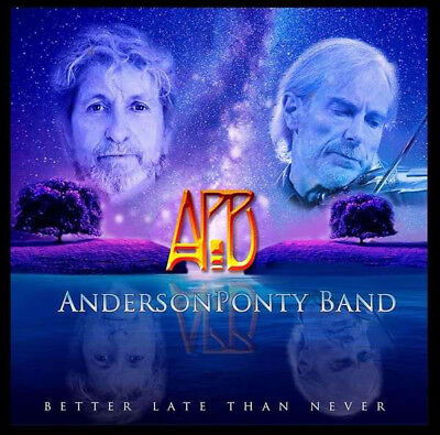 ANDERSON PONTY BAND Better Late Than Never (2015) 14-track CD NEW Jon