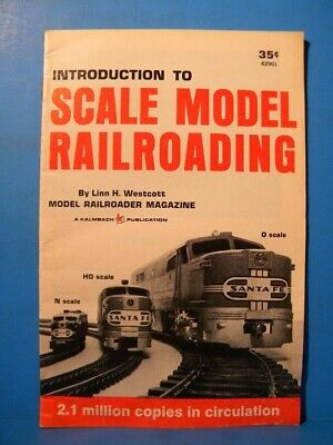 Introduction to Scale Model Railroading by Linn Westcott 1981 SC 31 Pages
