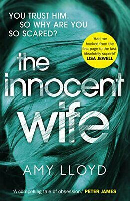 The Innocent Wife: A 2018 Richard and Judy Book Club pick: 'Thi... by Lloyd, Amy