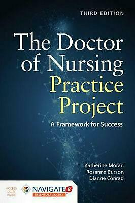 The Doctor of Nursing Practice Project by Katherine J. Moran Hardcover Book Free