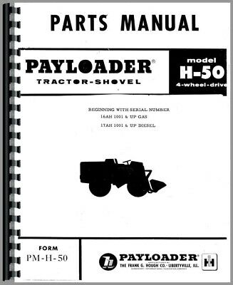 INTERNATIONAL HOUGH H-70 Pay Loader Parts Manual - $36 99