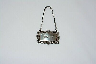 Antique Vintage Silverplate Ornate Liquor Decanter Label Tag SHERRY England