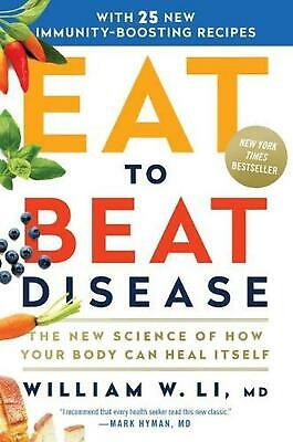 Eat to Beat Disease by William W. Li (English) Hardcover Book Free Shipping!