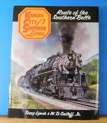 Kansas City Southern Lines Route of the Southern Belle by Lynch & Caileff
