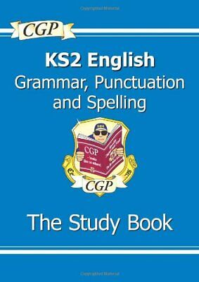 KS2 English: Grammar, Punctuation and Spelling Study Book By CGP Books