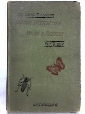 British Butterflies, Moths And Beetles (W. F. Kirby - 1885) (ID:85894)
