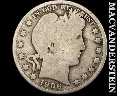 1906 Barber Half Dollar-Scarce Better Date!!  #d9019