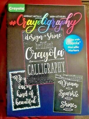 Crayola Crayoligraphy Midnight Metallic Hand Lettering Activity Book NEW