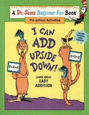 Beginner Books - I Can Add Upside Down! (... by Hayward, Linda Other book format