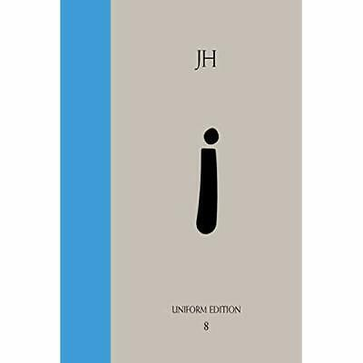 Philosophical Intimations: Uniform Edition of the Writi - Hardcover NEW James Hi