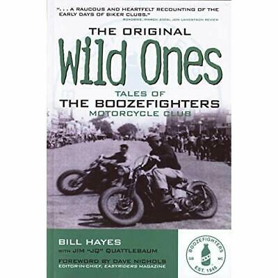 The Original Wild Ones - Paperback NEW Hayes, Bill 2009-02-01