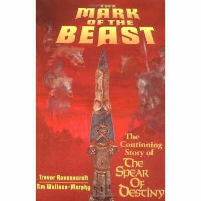 The Mark of the Beast: The Continuing Story of the Spea - Paperback NEW Ravenscr