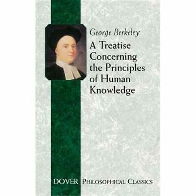 A Treatise Concerning the Principles of Human Knowledge - Paperback NEW Berkeley
